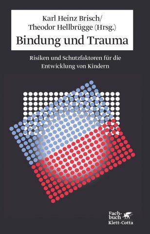 brisch-bindung-und-trauma